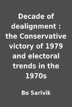 Decade of dealignment : the Conservative…