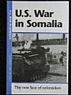 U.S. War in Somalia : the new face of…