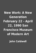 New Work: A New Generation February 22 -…