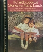 A Child's book of stories from many lands by…