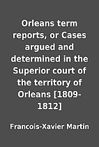 Orleans term reports, or Cases argued and…