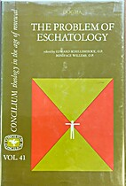 Problem of Eschatology by Edward…