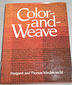 Color-and-weave by Margaret B. Windeknecht