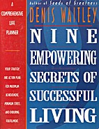 Nine Empowering Secrets of Successful Living…