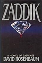 Zaddik by David Rosenbaum