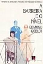 A Barreira e o Nível by Edmond Goblot