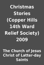 Christmas Stories (Copper Hills 14th Ward…