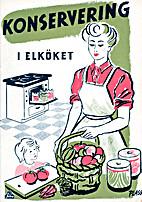 Konservering i elköket. : Utg. av…
