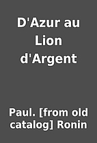 D'Azur au Lion d'Argent by Paul.…