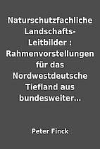 Naturschutzfachliche Landschafts-Leitbilder…