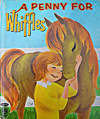 A Penny for Whiffles by Dorothy Haas