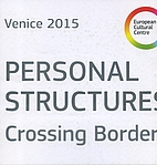 Personal Structures: crossing borders by…