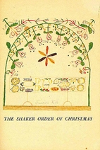 The Shaker order of Christmas, by Edward and…
