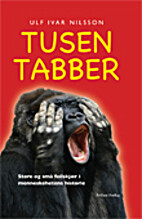 Tusen tabber by Ulf Ivar Nilsson