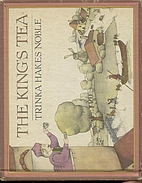 The King's Tea by Trinka Hakes Noble
