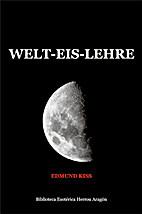 Die Welt-Eis-Lehre by Edmund Kiß