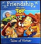 Friendship: Disney Toy Story 2 (Tales of…