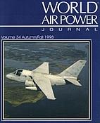 World Air Power Journal, Vol. 34,…