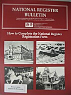 How to Complete the National Register…