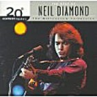 The Best of Neil Diamond; the Millennium…