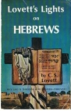 Lovett's Light on Hebrews by C. S. Lovett