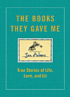 The Books They Gave Me: True Stories of…