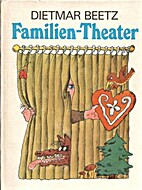Familien-Theater by Dietmar Beetz