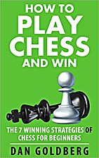 Chess: How to Play Chess and WIN - The 7…