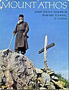 Mount Athos by John Julius Norwich