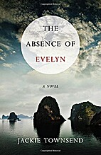 The Absence of Evelyn: A Novel by Jackie…
