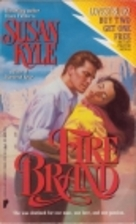 Fire Brand by Susan Kyle