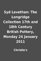 Syd Levethan: The Longridge Collection 17th…