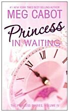 The Princess Diaries: Volumes III, IV, IV…