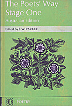 The poets' way : stage I by E. W. Parker