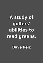 A study of golfers' abilities to read…