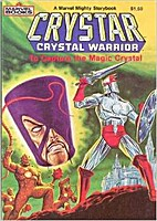 Crystar Crystal Warrior: To Capture the…