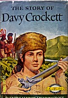 The Story of Davy Crockett by Enid La Monte…