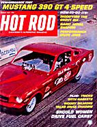 Hot Rod 1967-03 (March 1967) Vol. 20 No. 3…
