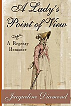 A Lady's Point of View by Jacqueline Diamond