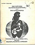 The Cape York Aluminium Companies and the…