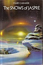 The Snows of Jaspre by Mary Caraker