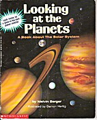 Looking at the Planets: A Book About the…