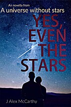 Yes, Even The Stars: In a Universe without…