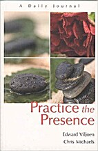 Practice the Presence by Edward Viljoen