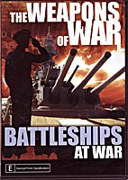 The Weapons of War : Battleships at War by…
