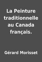 La Peinture traditionnelle au Canada…