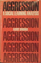 Aggression: A Social Learning Analysis (The…