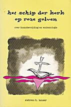 Het schip der kerk op roze golven : over…