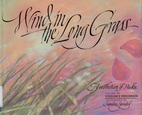 Wind in the Long Grass: A Collection of…