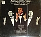 Jim Nabors Sings Love Me With All Your Heart…
